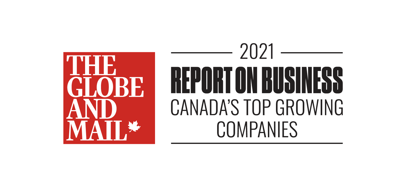 Globe and Mail 2021 Report on Business Canada's Top Growing Companies